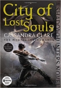 The Mortal Instruments  City of Lost Souls   Book 5