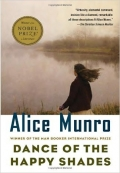 Dance of the Happy Shades And Other Stories  Alice Munro