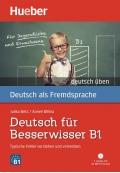 Deutsch für Besserwisser B1 Buch mit MP3-CD