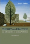 Theory into Practice  An Introduction to Literary Criticism 4TH