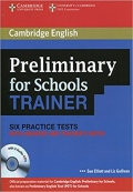 Preliminary for Schools Trainer Six Practice Tests 1