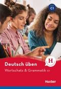 Deutsch Uben Wortschatz & Grammatik C1