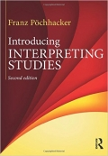 Introducing Interpreting Studies 2nd Edition