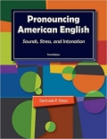 Pronouncing American English Sounds, Stress, and Intonation 3rd Edition