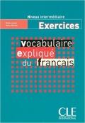 EXERCICES Vocabulaire explique du francais niveau intermédiaire