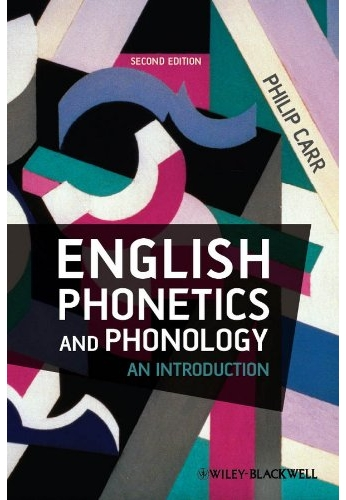 English Phonetics and Phonology(carr) + CD