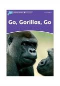 Dolphin Readers Level 4 Go Gorillas Go