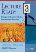 Lecture Ready3 Strategies for Academic Listening, Note-taking, and Discussion