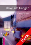 Drive into Danger