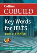 Collins Cobuild Key Words for IELTS: Book 1 Starter: Entry Level Bk. 1