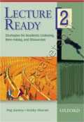 Lecture Ready2 Strategies for Academic Listening, Note-taking, and Discussion
