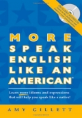 More Speak English Like An American With CD