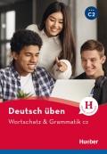 Deutsch Uben Wortschatz & Grammatik C2