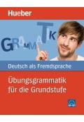 Übungsgrammatik für die Grundstufe Deutsch als Fremdsprache