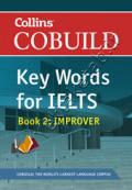 Collins Cobuild Key Words for IELTS: Book 2 Improver: Foundation Level Bk. 2