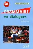 grammaire en dialogues niveau grand debutant