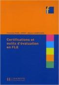Certifications Et Outils D\'Evaluation En Fle