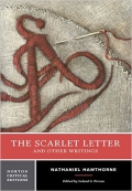 The Scarlet Letter and Other Writings Norton Critical Editions