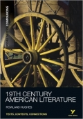 19th Century American Literature York Notes Companions