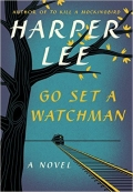 Go Set a Watchman A Novel